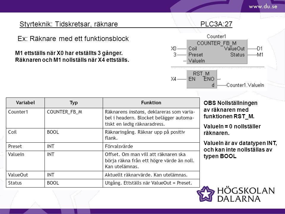 Styrteknik: Tidskretsar, räknare PLC3A:27