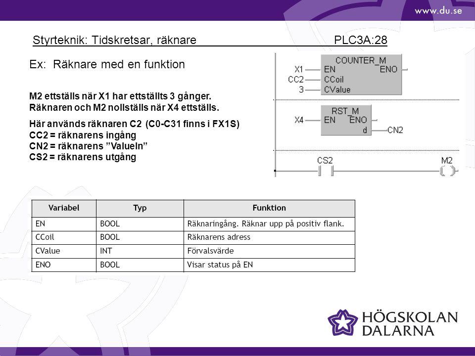 Styrteknik: Tidskretsar, räknare PLC3A:28