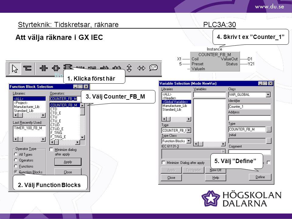 Styrteknik: Tidskretsar, räknare PLC3A:30