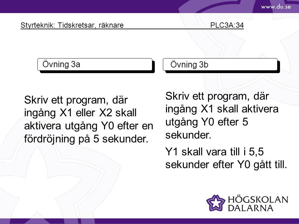 Styrteknik: Tidskretsar, räknare PLC3A:34