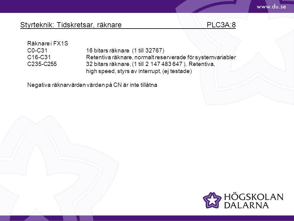 Styrteknik: Tidskretsar, räknare PLC3A:8