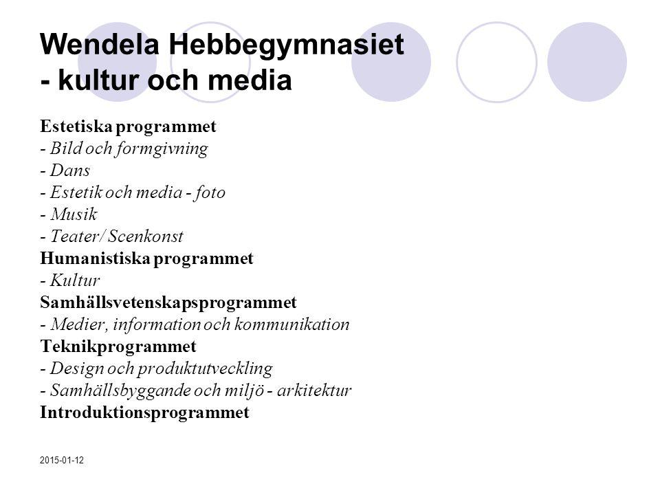Wendela Hebbegymnasiet - kultur och media