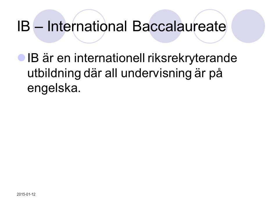 IB – International Baccalaureate