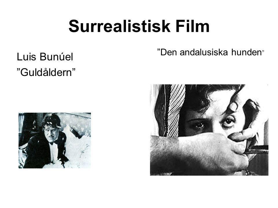 Surrealistisk Film Den andalusiska hunden Luis Bunúel Guldåldern