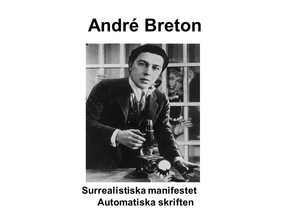 André Breton Surrealistiska manifestet Automatiska skriften