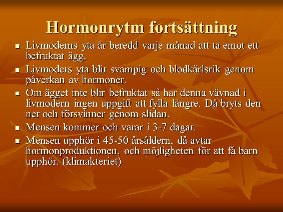 Hormonrytm fortsättning
