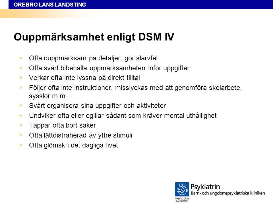 Ouppmärksamhet enligt DSM IV