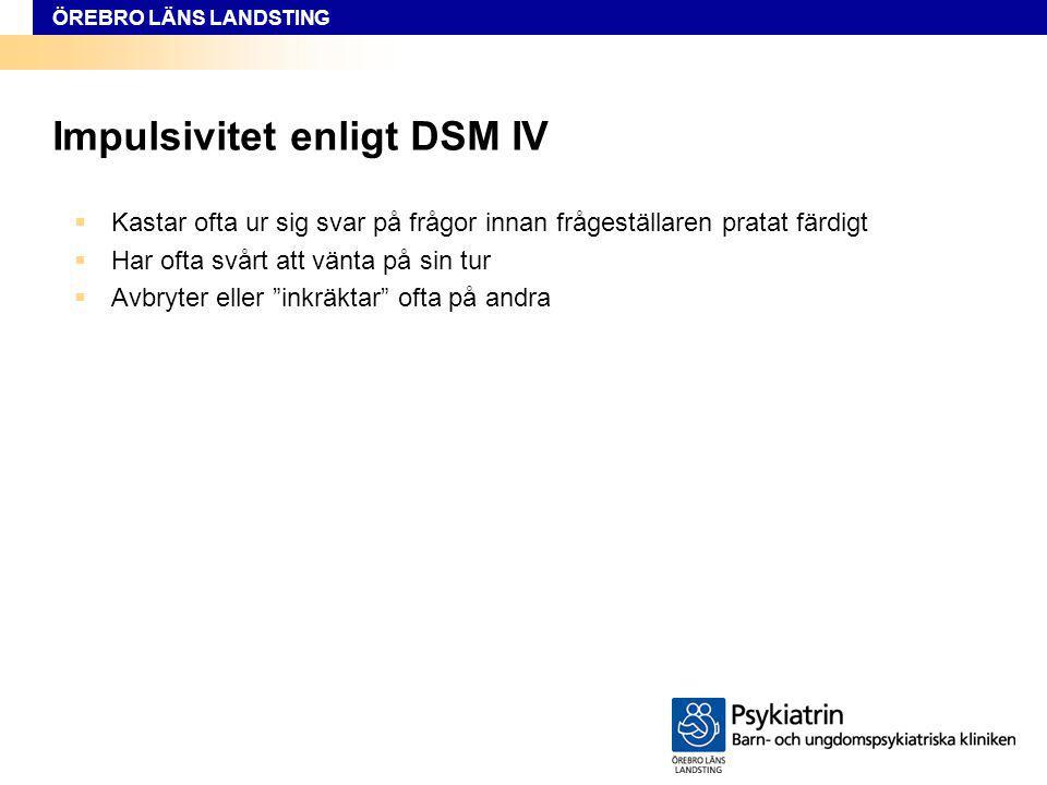 Impulsivitet enligt DSM IV