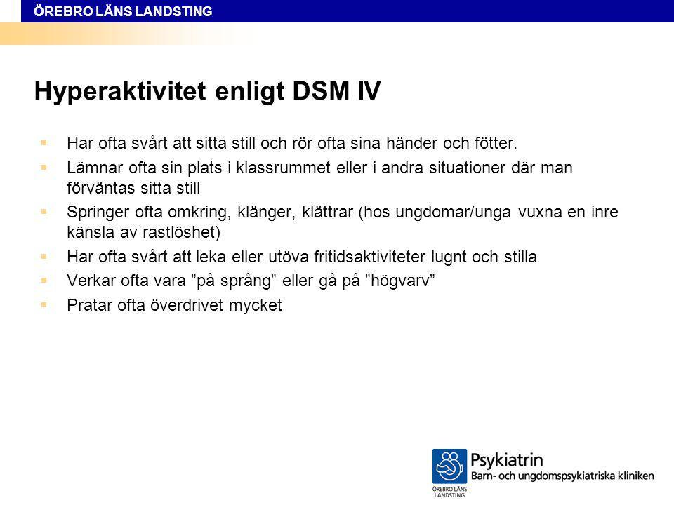 Hyperaktivitet enligt DSM IV