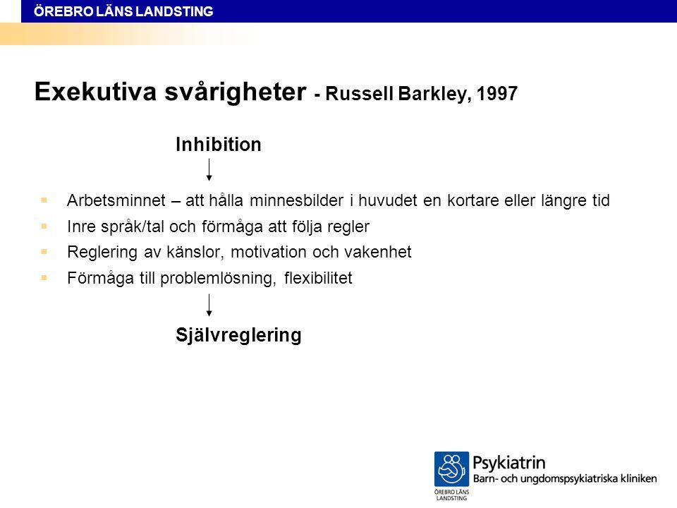 Exekutiva svårigheter - Russell Barkley, 1997