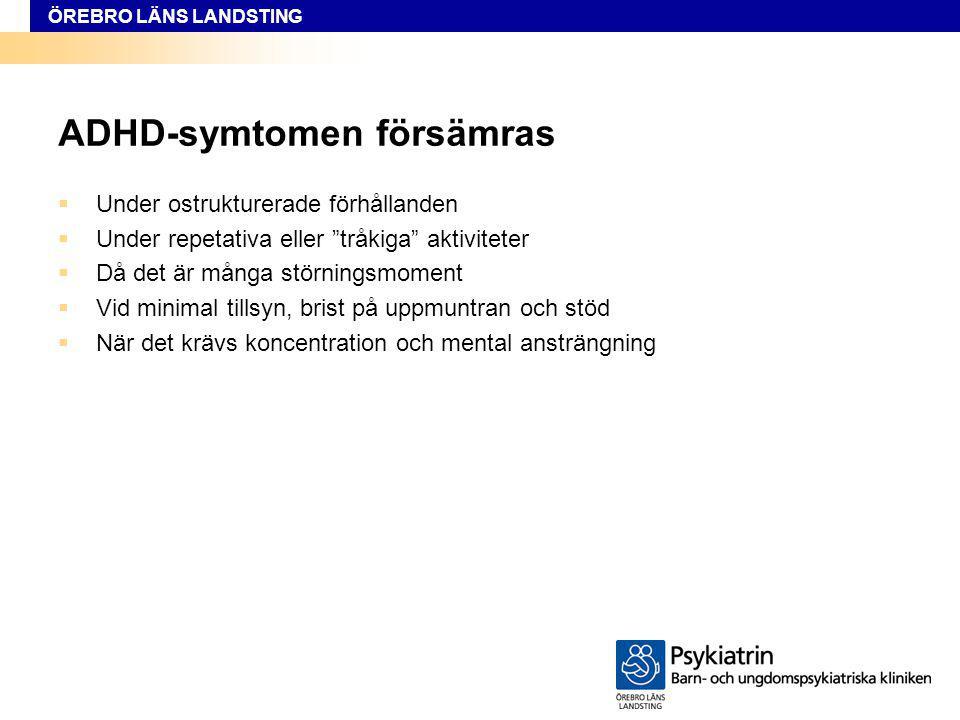ADHD-symtomen försämras
