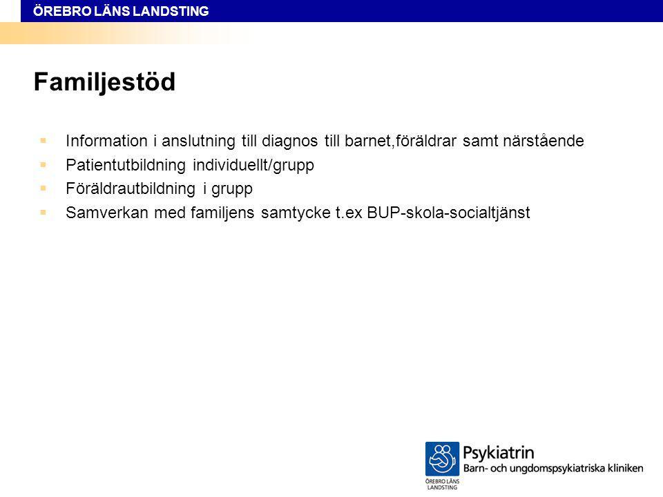 Familjestöd Information i anslutning till diagnos till barnet,föräldrar samt närstående. Patientutbildning individuellt/grupp.