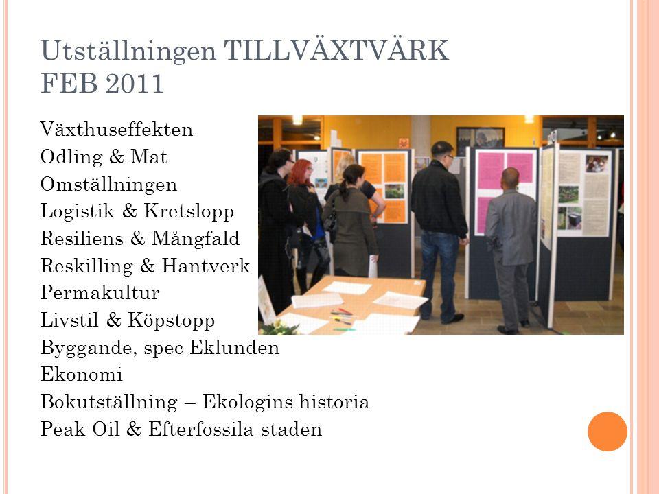 Utställningen TILLVÄXTVÄRK FEB 2011