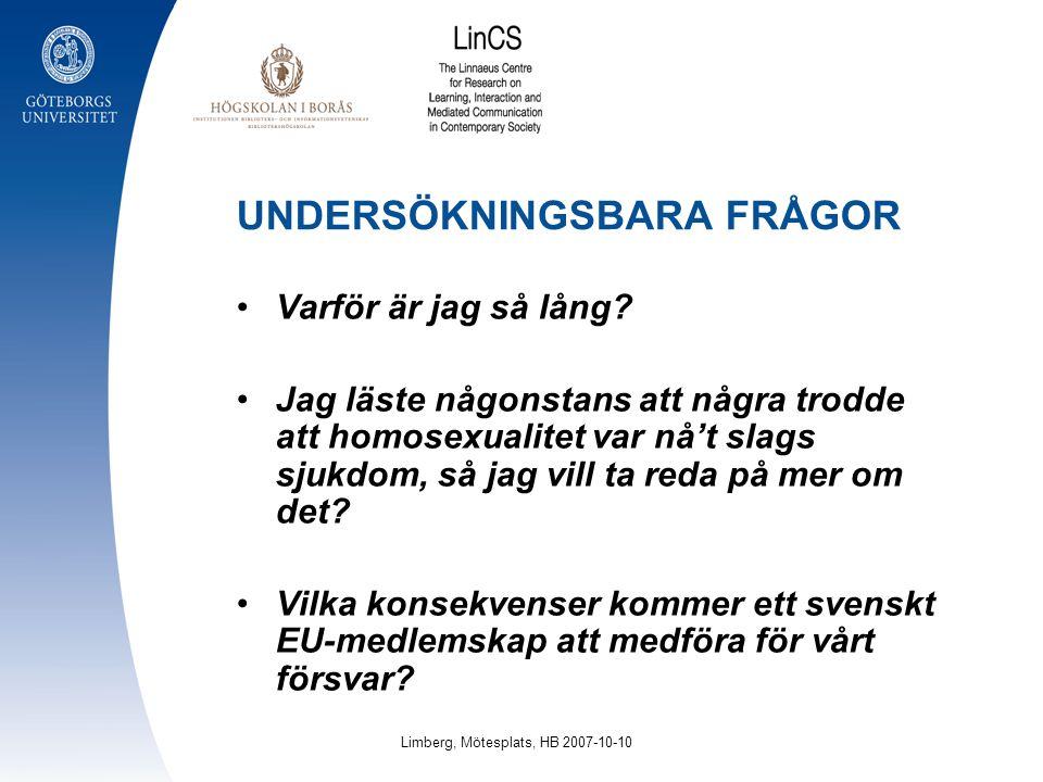 UNDERSÖKNINGSBARA FRÅGOR