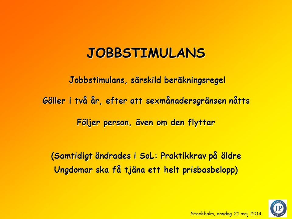 JOBBSTIMULANS Jobbstimulans, särskild beräkningsregel