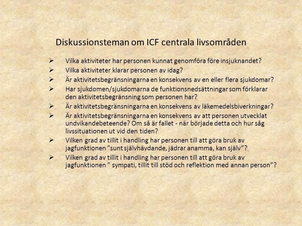 Diskussionsteman om ICF centrala livsområden