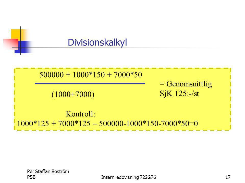 Divisionskalkyl 500000 + 1000*150 + 7000*50 (1000+7000)
