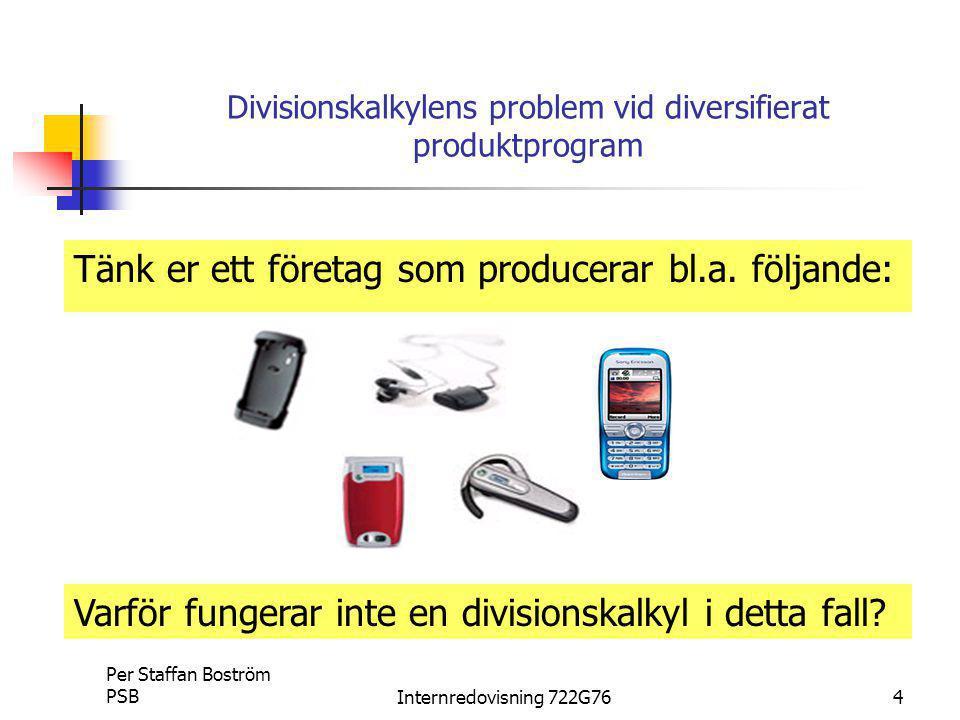 Divisionskalkylens problem vid diversifierat produktprogram