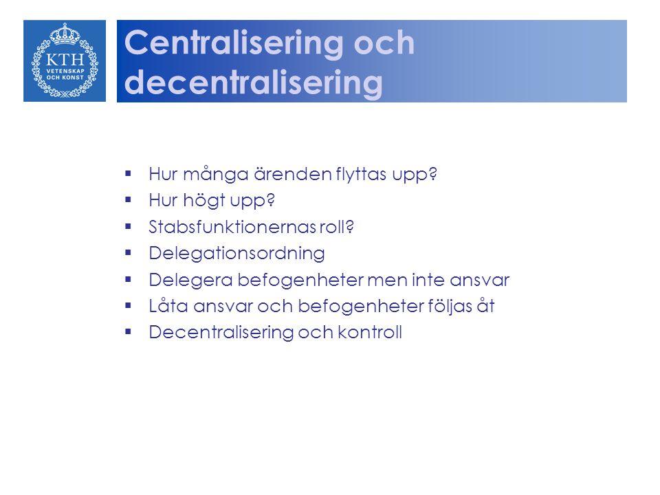 Centralisering och decentralisering