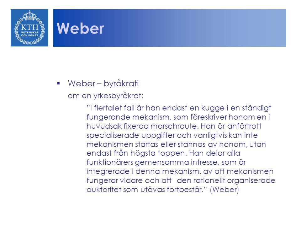 Weber Weber – byråkrati om en yrkesbyråkrat: