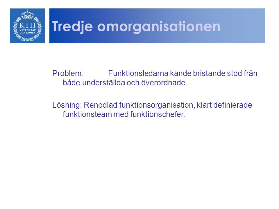 Tredje omorganisationen