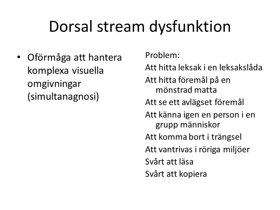 Dorsal stream dysfunktion