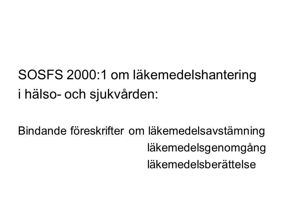 SOSFS 2000:1 om läkemedelshantering i hälso- och sjukvården: