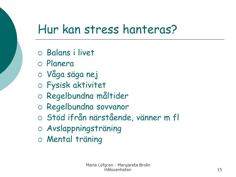 Hur kan stress hanteras