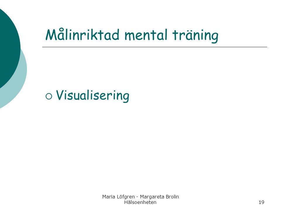 Målinriktad mental träning