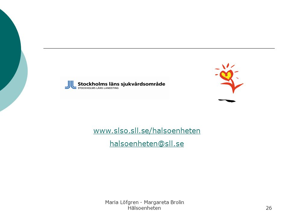 Maria Löfgren - Margareta Brolin Hälsoenheten