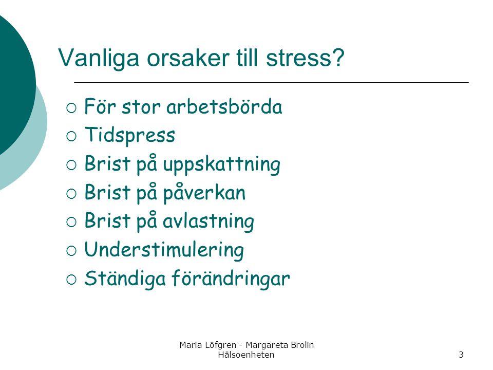 Vanliga orsaker till stress