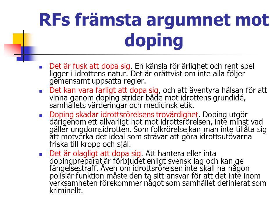 RFs främsta argumnet mot doping