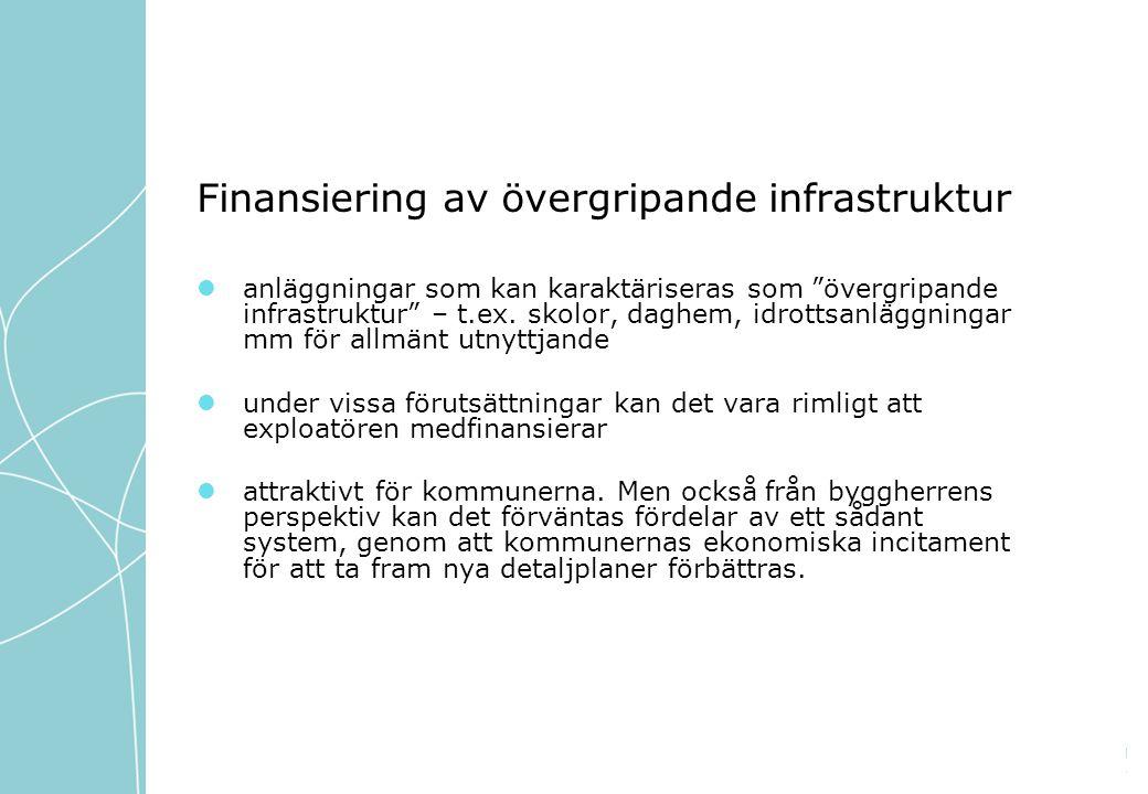 Finansiering av övergripande infrastruktur