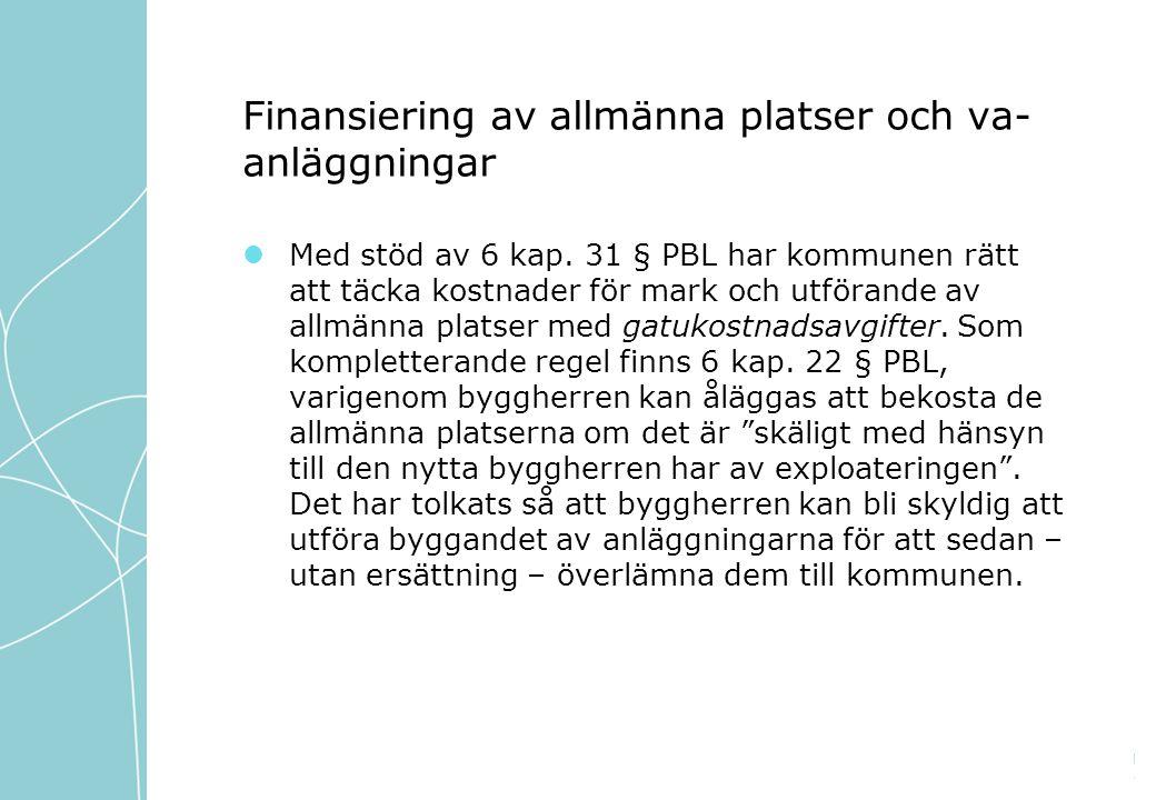 Finansiering av allmänna platser och va-anläggningar