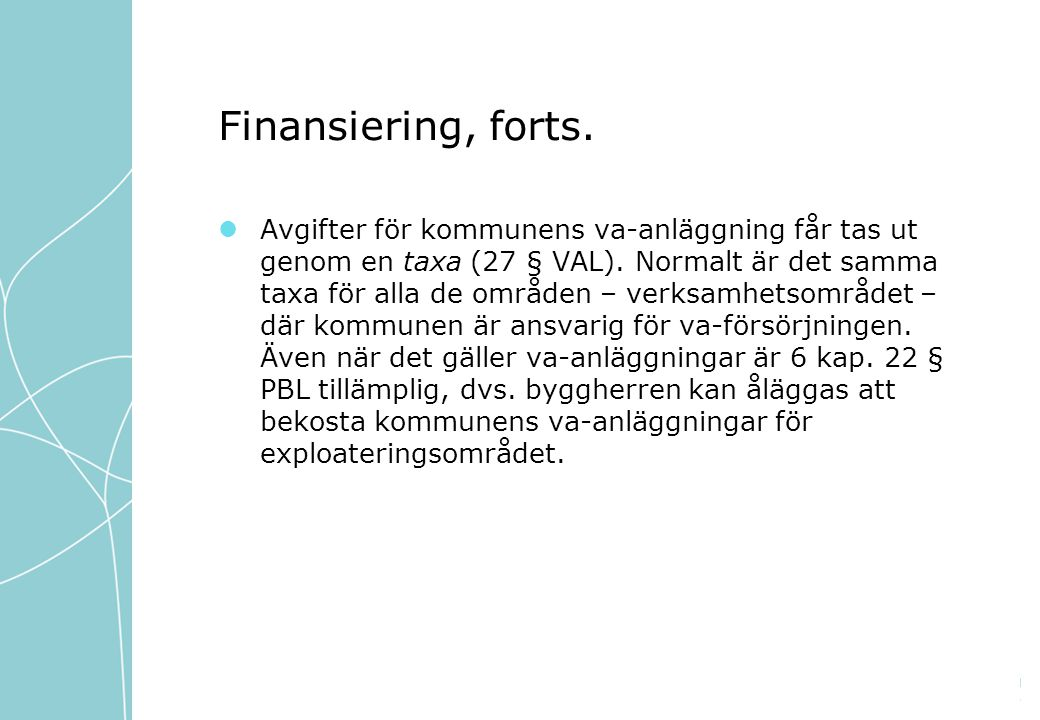 Finansiering, forts.