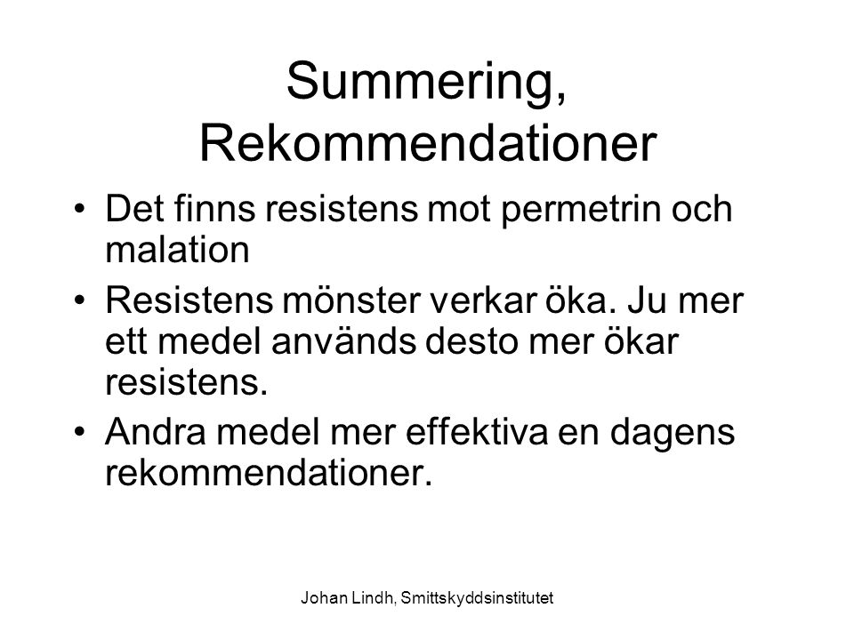 Summering, Rekommendationer