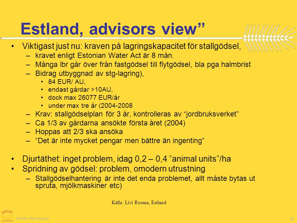 Estland, advisors view
