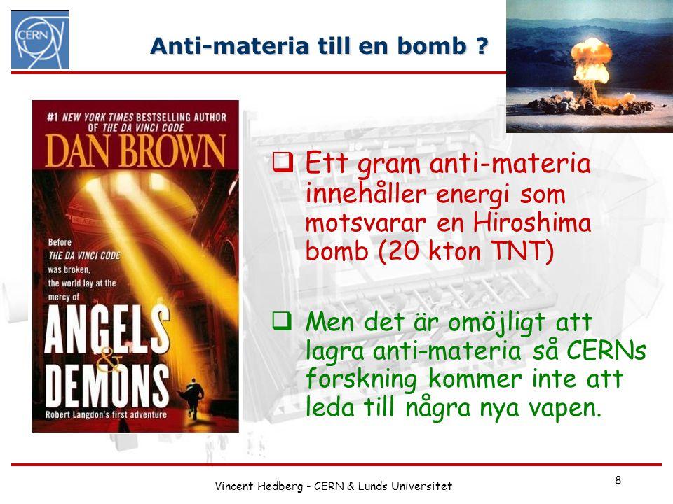 Anti-materia till en bomb