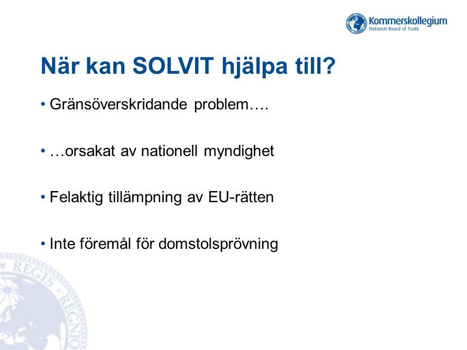 När kan SOLVIT hjälpa till