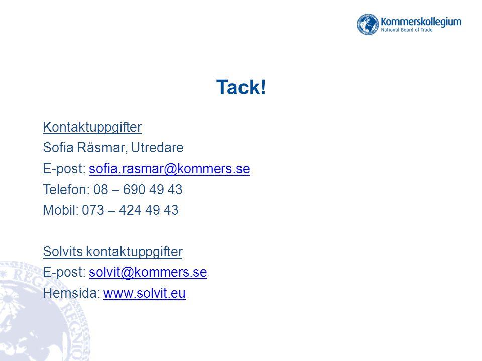 Tack! Kontaktuppgifter Sofia Råsmar, Utredare
