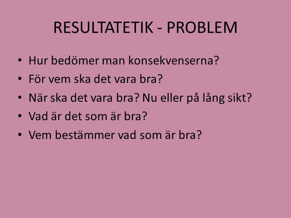 RESULTATETIK - PROBLEM