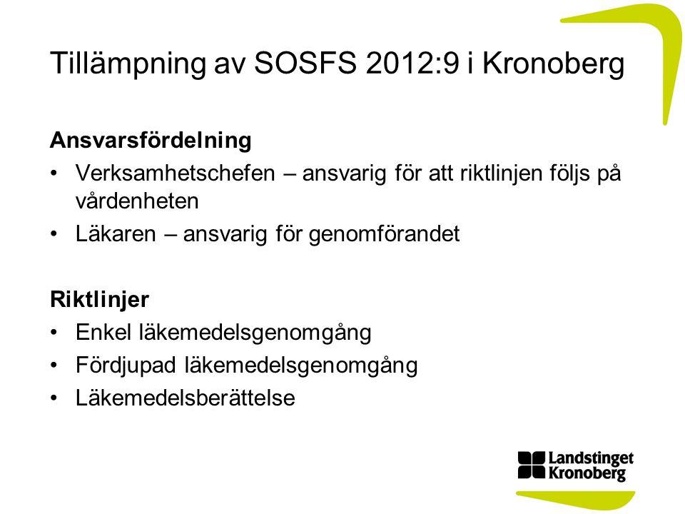 Tillämpning av SOSFS 2012:9 i Kronoberg