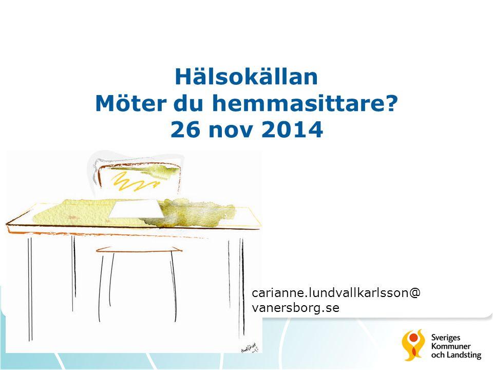 Hälsokällan Möter du hemmasittare 26 nov 2014