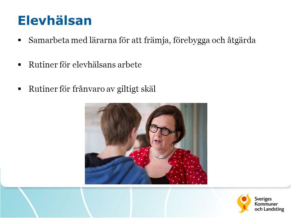 Elevhälsan Samarbeta med lärarna för att främja, förebygga och åtgärda