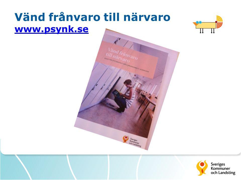 Vänd frånvaro till närvaro www.psynk.se