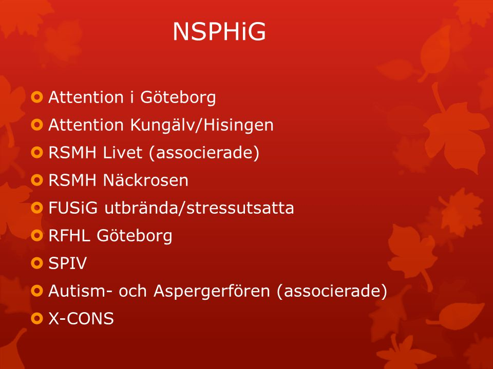 NSPHiG Attention i Göteborg Attention Kungälv/Hisingen