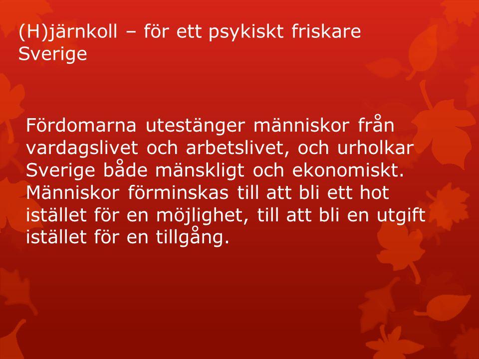 (H)järnkoll – för ett psykiskt friskare Sverige