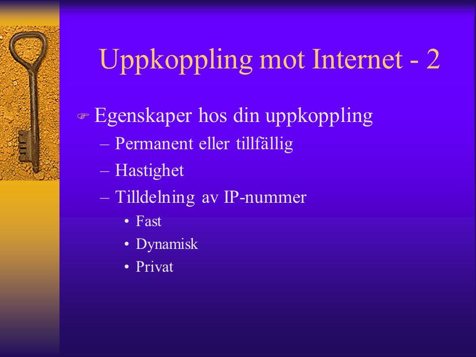 Uppkoppling mot Internet - 2