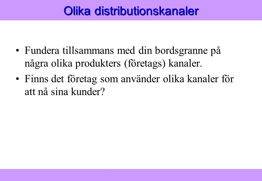 Olika distributionskanaler