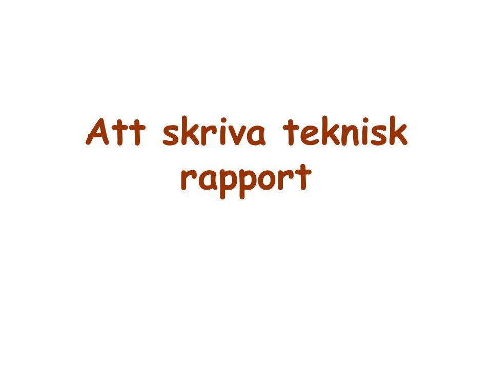 Att skriva teknisk rapport